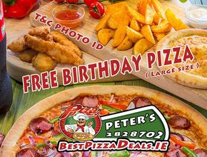 Peter's Pizza Bray FREE B-DAY PIZZA - Burger Delivery - Bray