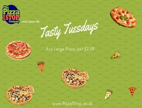 Pizza 1 Stop Tasty Tuesdays - Pizza Delivery - Shrewsbury